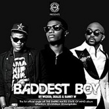 Banky W - Baddest Boy ft. Wizkid and Skales